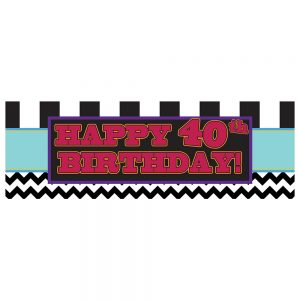 Birthday 40 Black Chevron & Stripes Banner