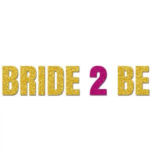 Bride to be Oro- Glitter Banner