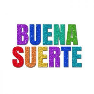 Buena Suerte Colores – Glitter Banner