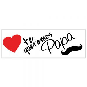 Father´s Day | Te Queremos Papa Banner